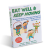 Eat Well & Keep Moving 2nd Edition Book